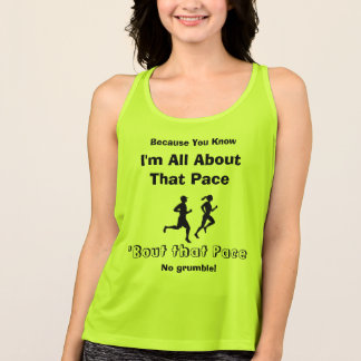 I'm All About That Pace - All Sport Running Tank Top