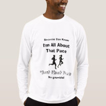 I'm All About That Pace - Sport-Tek LS Running T-Shirt