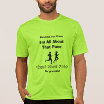 I'm All About That Pace - Sport-Tek SS Running T-Shirt