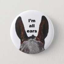 I'm All Ears Mule Button