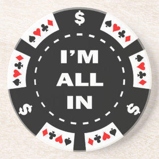 I'm All In Poker Chip Drink Coaster