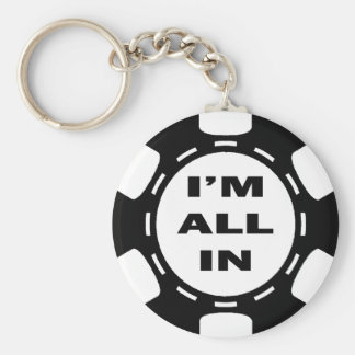I'M ALL IN POKER CHIP KEYCHAINS