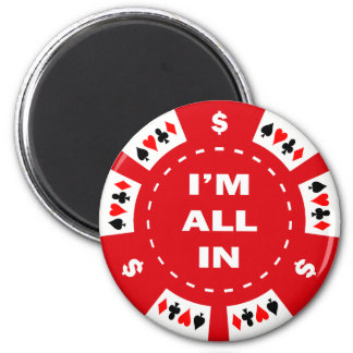 I'm All In Red Poker Chip 2 Inch Round Magnet