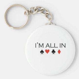 I'm all in T-shirt Keychain