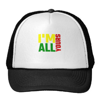 I'm All Yours Trucker Hat