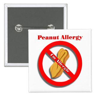 I'm Allergic Peanut Allergy Pin Button
