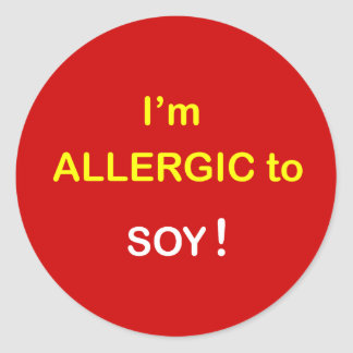 I'm Allergic - SOY. Classic Round Sticker