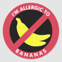 I'm Allergic To Bananas Allergy Symbol Kids Classic Round Sticker
