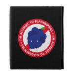 I'm allergic to blackberries! iPad folio cases
