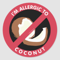 I'm Allergic To Coconut Food Allergy Symbol Kids Classic Round Sticker