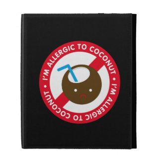 I'm allergic to coconuts! Coconut allergy iPad Folio Cases