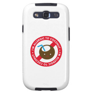 I'm allergic to coconuts! Coconut allergy Samsung Galaxy SIII Case
