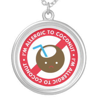 I'm allergic to coconuts! Coconut allergy Round Pendant Necklace