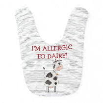 I'm Allergic To Dairy Cow Black White Stripes Bib