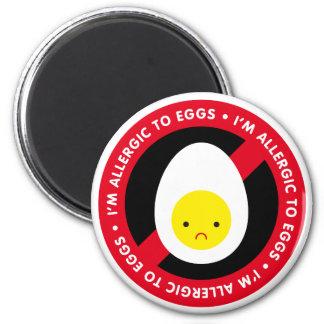 I'm allergic to eggs! 2 inch round magnet