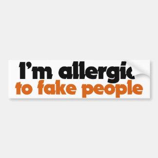 I'm allergic to fake people car bumper sticker