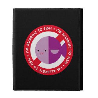 I'm allergic to fish! iPad case