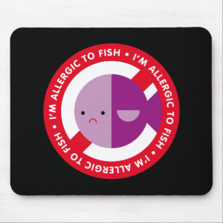 I'm allergic to fish! mouse pad