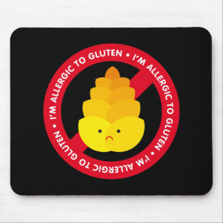 I'm allergic to gluten! mouse pad