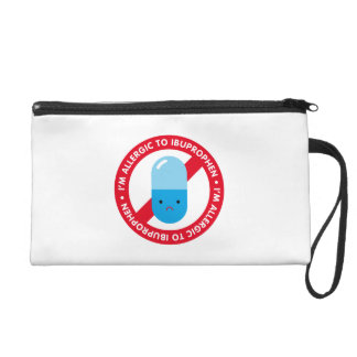 I'm allergic to ibuprophen! Ibuprophen allergy Wristlet