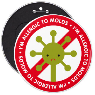 I'm allergic to molds! pins