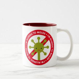 I'm allergic to molds! Two-Tone coffee mug