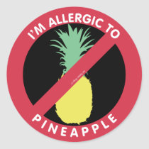 I'm Allergic To Pineapple Fruit Symbol Kids Classic Round Sticker
