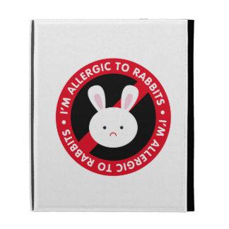 I'm allergic to rabbits! Rabbit allergy iPad Case
