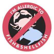 I'm Allergic To Shellfish Fish Allergy Symbol Kids Classic Round Sticker
