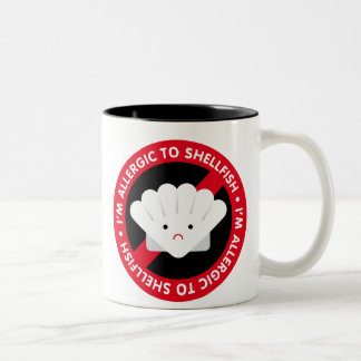 I'm allergic to shellfish! Shellfish allergy Two-Tone Coffee Mug