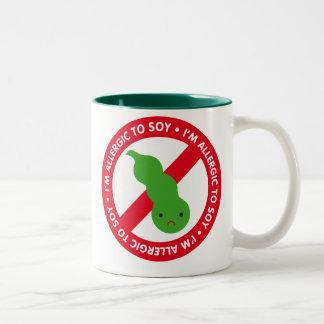I'm allergic to soy! mugs