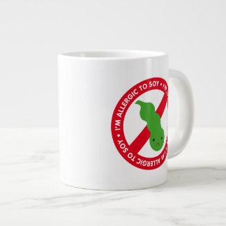 I'm allergic to soy! jumbo mug