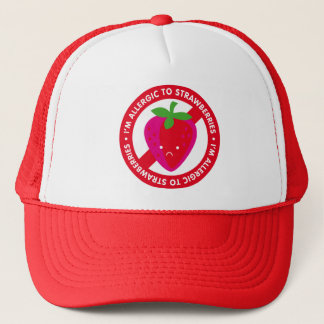 I'm allergic to strawberries! Strawberry allergy Trucker Hat