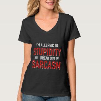 I'm Allergic To Stupidity Shirts