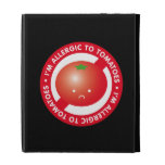 I'm allergic to tomatoes! Tomato allergy iPad Folio Cases