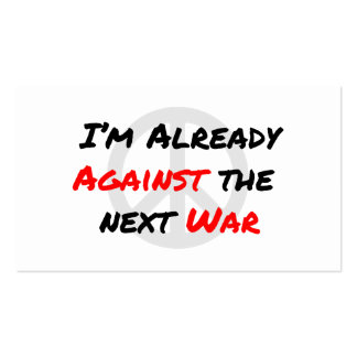 I'm Already Against War Double-Sided Standard Business Cards (Pack Of 100)