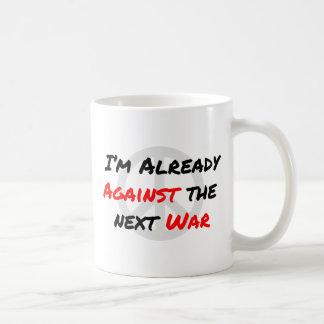 I'm Already Against War Coffee Mug