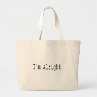 I'm alright large tote bag