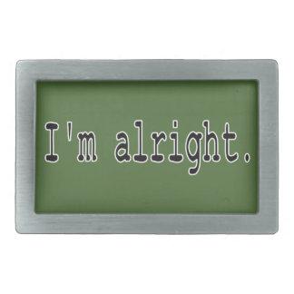 I'm alright rectangular belt buckle