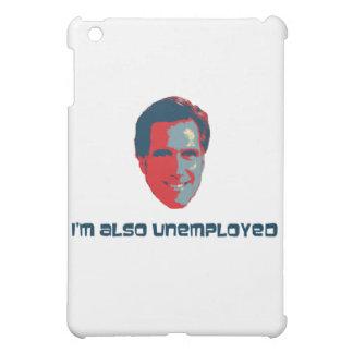 I'm Also Unemployed iPad Mini Cover