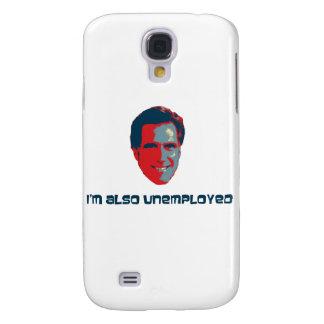 I'm Also Unemployed Samsung Galaxy S4 Case