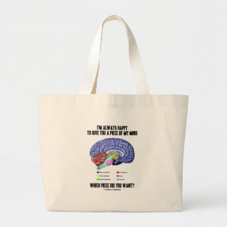 I'm Always Happy To Give You A Piece Of My Mind Large Tote Bag