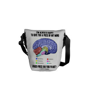 I'm Always Happy To Give You A Piece Of My Mind Messenger Bag