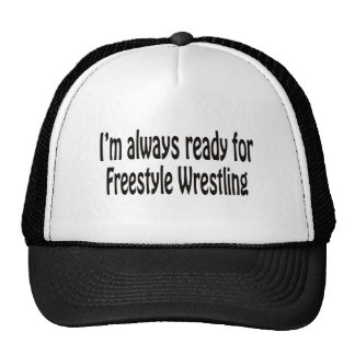 I'm always ready for Freestyle Wrestling. Mesh Hats