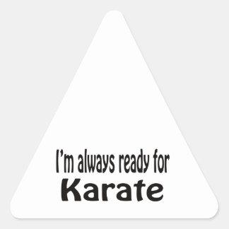 I'm always ready for Karate. Triangle Sticker
