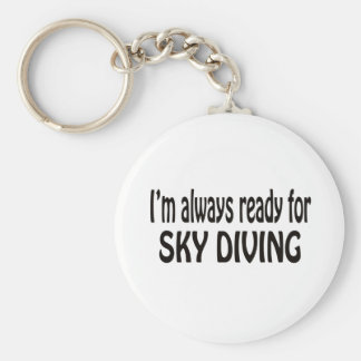 I'm always ready for Sky Diving. Key Chain