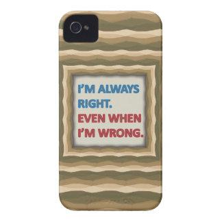 I'm Always Right Case-Mate iPhone 4 Case