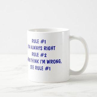 I'm always right classic white coffee mug