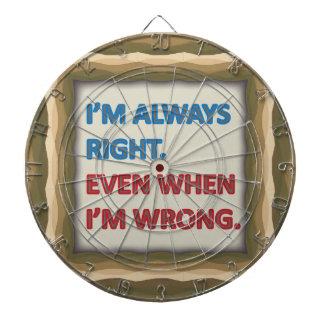 I'm Always Right Dart Boards