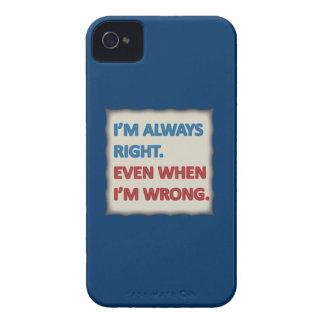 I'm Always Right iPhone 4 Case